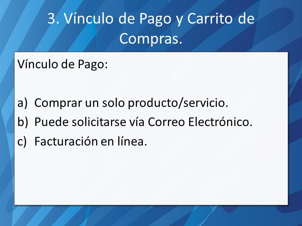 Vínculo de Pago: a)Comprar un solo producto/servicio.