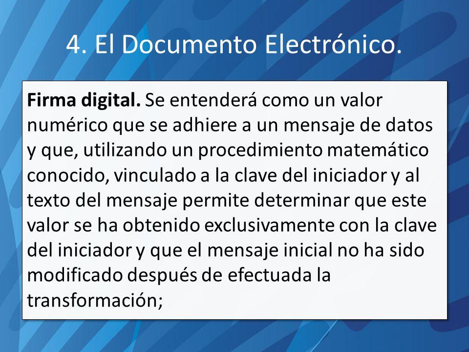 4.El Documento Electrónico. Firma digital.