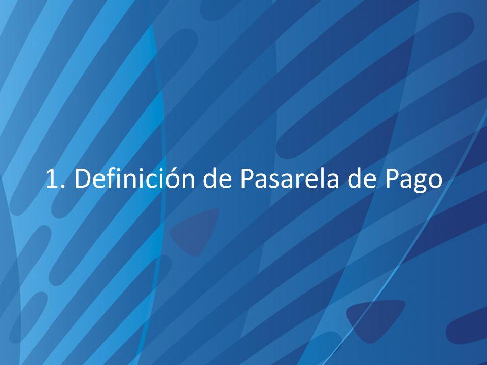 1. Definición de Pasarela de Pago