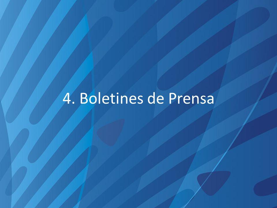 4. Boletines de Prensa