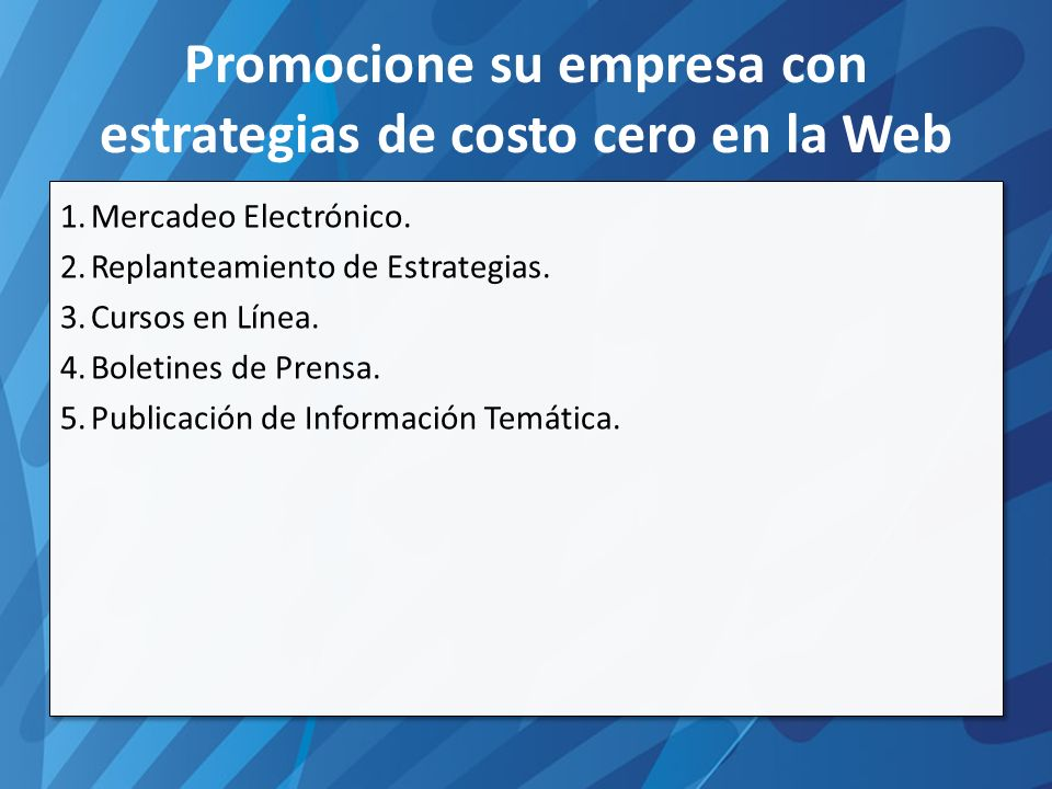 Promocione su empresa con estrategias de costo cero en la Web 6.Oferta Directa.