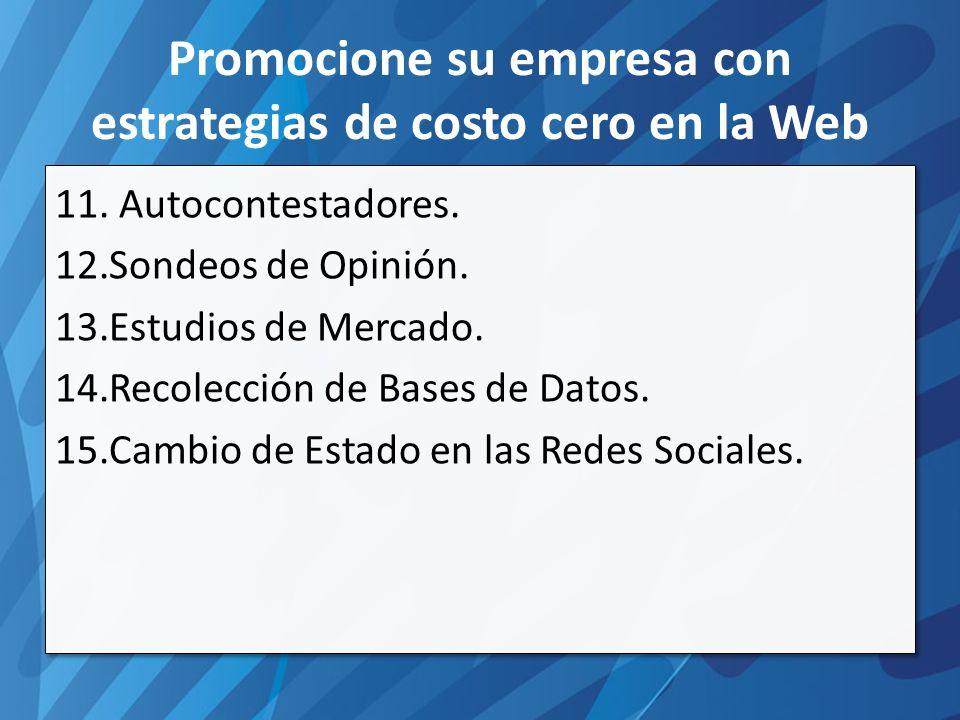 Promocione su empresa con estrategias de costo cero en la Web 11.
