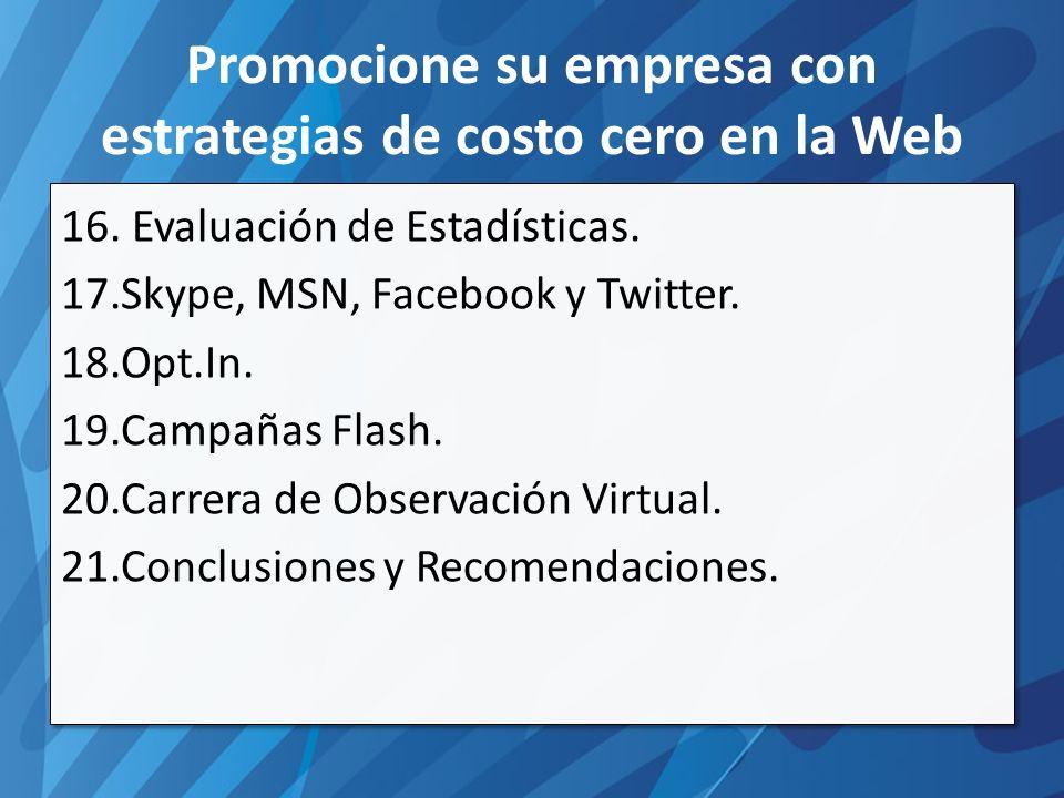 Promocione su empresa con estrategias de costo cero en la Web 16.