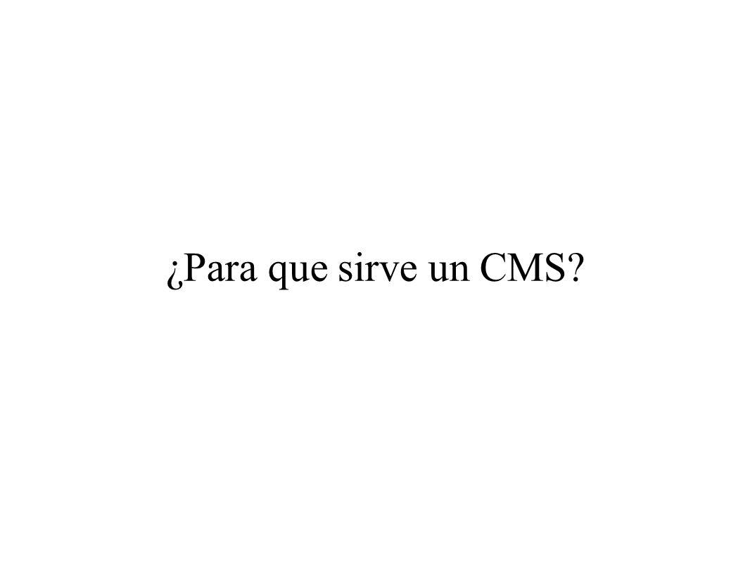 ¿Para que sirve un CMS
