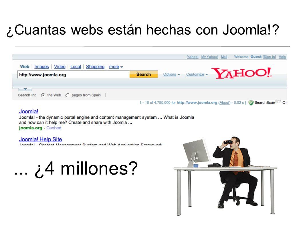 ¿Cuantas webs están hechas con Joomla! ... ¿4 millones