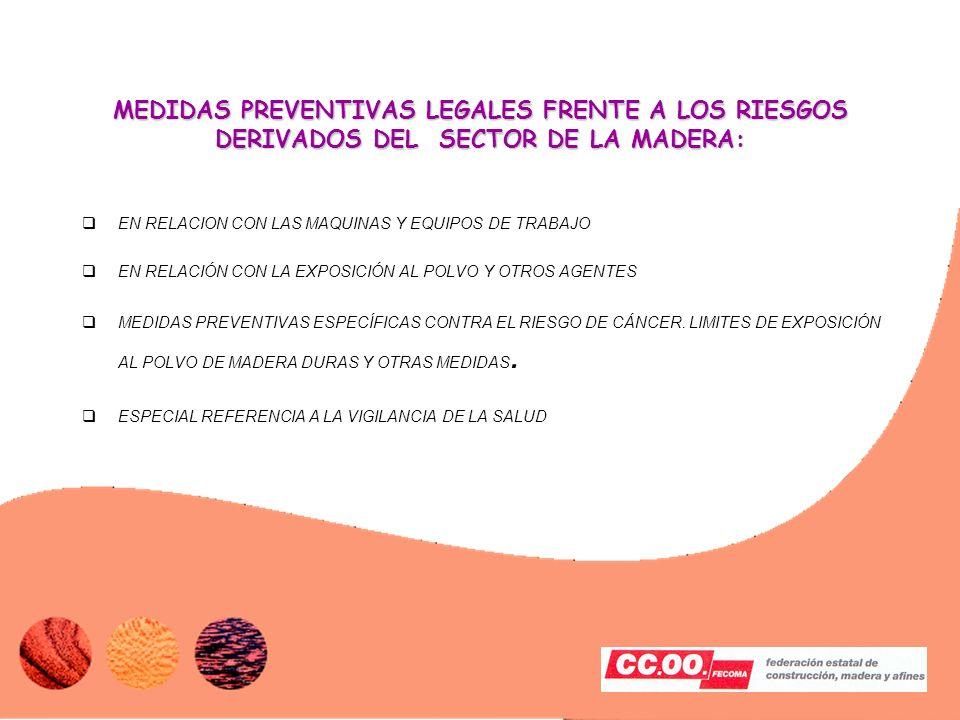 MEDIDAS PREVENTIVAS LEGALES FRENTE A LOS RIESGOS DERIVADOS DEL SECTOR DE LA MADERA: EN RELACION CON LAS MAQUINAS Y EQUIPOS DE TRABAJO EN RELACIÓN CON