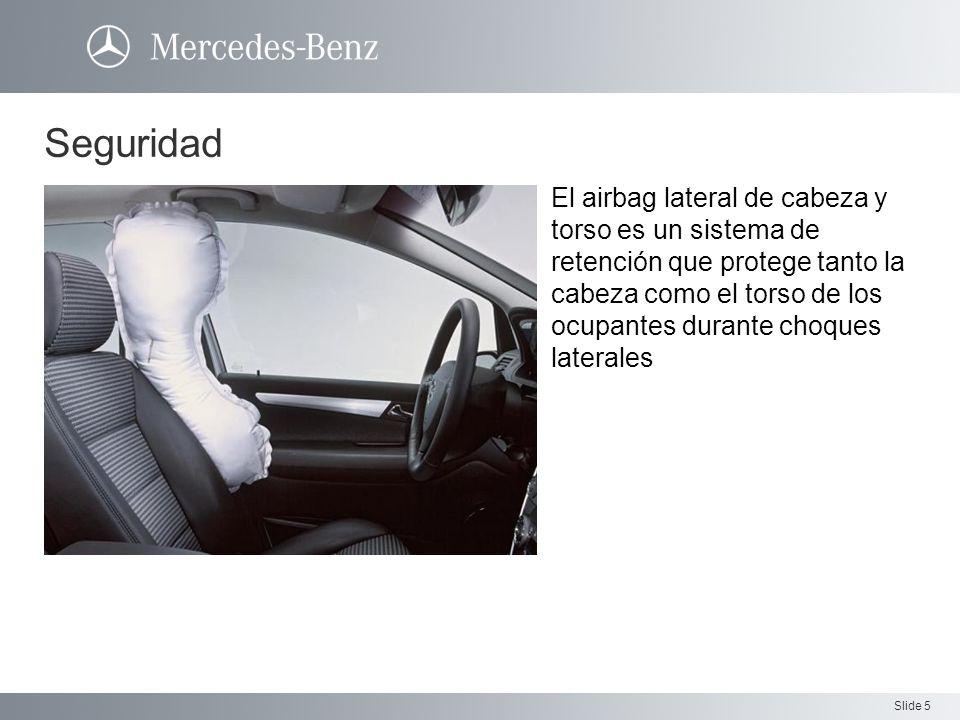 Slide 5 Seguridad El airbag lateral de cabeza y torso es un sistema de retención que protege tanto la cabeza como el torso de los ocupantes durante ch