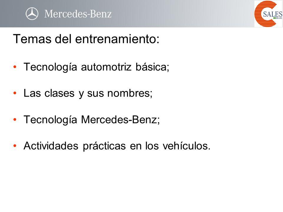 Temas del entrenamiento: Tecnología automotriz básica; Las clases y sus nombres; Tecnología Mercedes-Benz; Actividades prácticas en los vehículos.