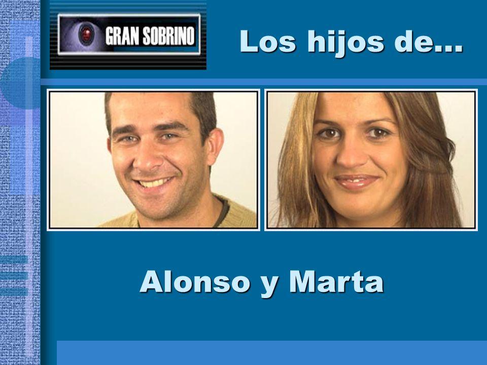 Los hijos de... Alonso y Marta