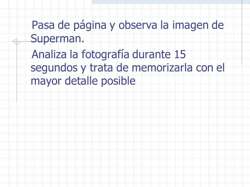 Pasa de página y observa la imagen de Superman.