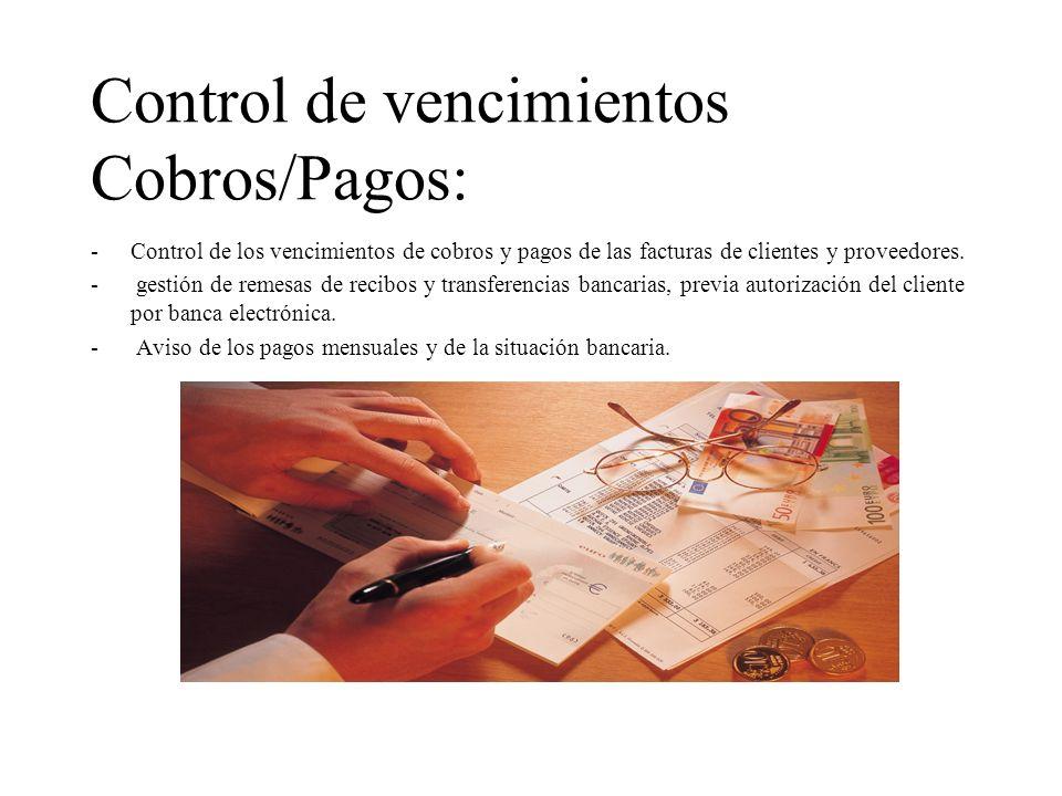 Control de bancos: -Control de las diferentes cuentas bancarias a través de banca electrónica con claves personalizadas, previa autorización del clien