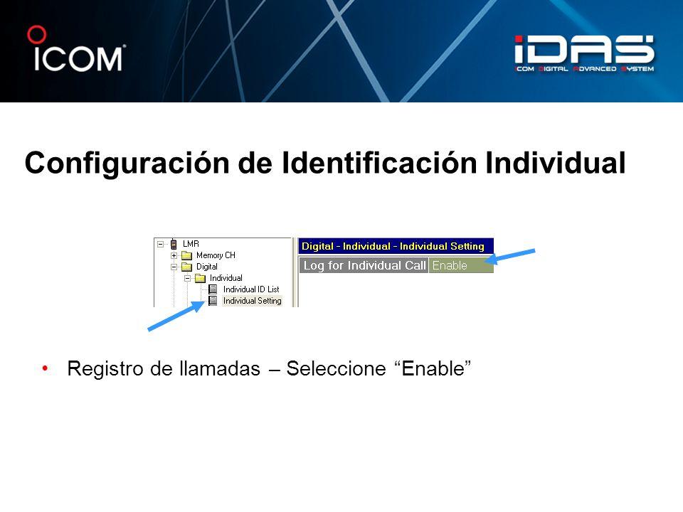 Configuración de Identificación Individual Registro de llamadas – Seleccione Enable