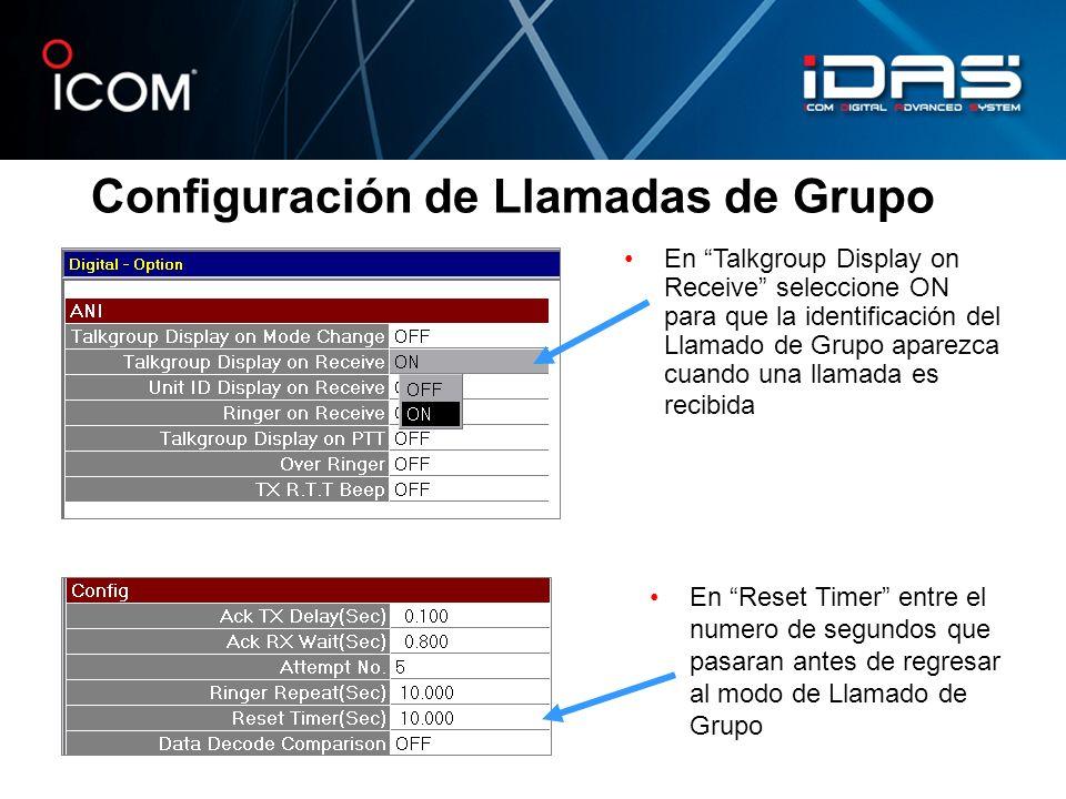Configuración de Llamadas de Grupo En Talkgroup Display on Receive seleccione ON para que la identificación del Llamado de Grupo aparezca cuando una l