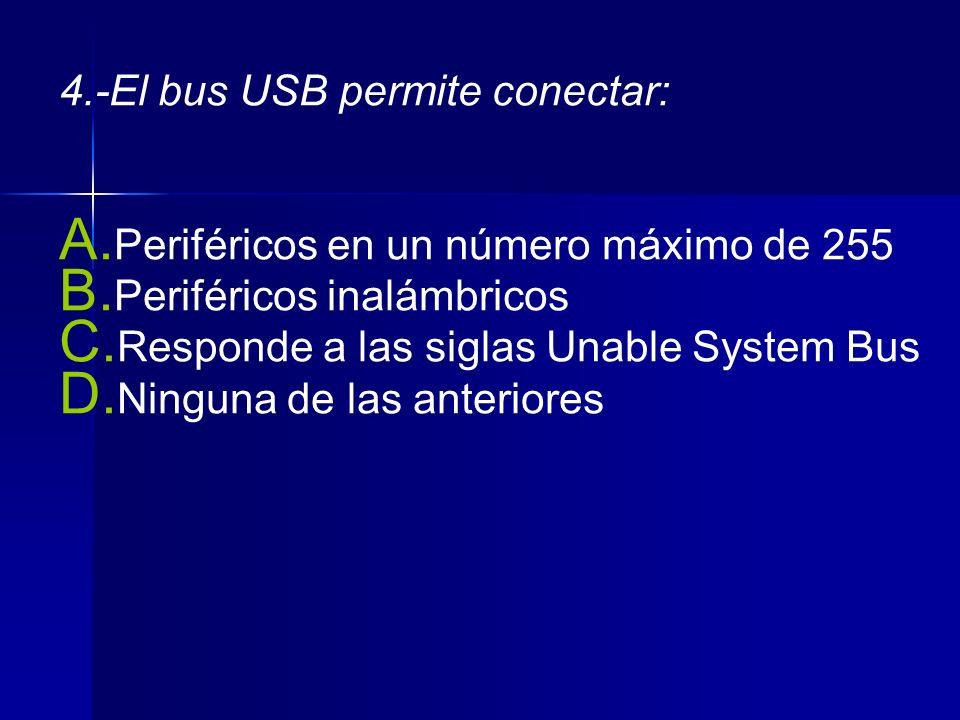 5-Los Puertos Serie: A.Reciben el nombre de LPT1 y LPT2.