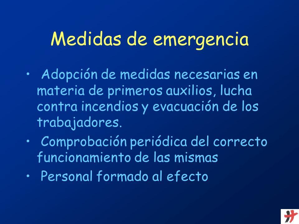 Medidas de emergencia Adopción de medidas necesarias en materia de primeros auxilios, lucha contra incendios y evacuación de los trabajadores. Comprob