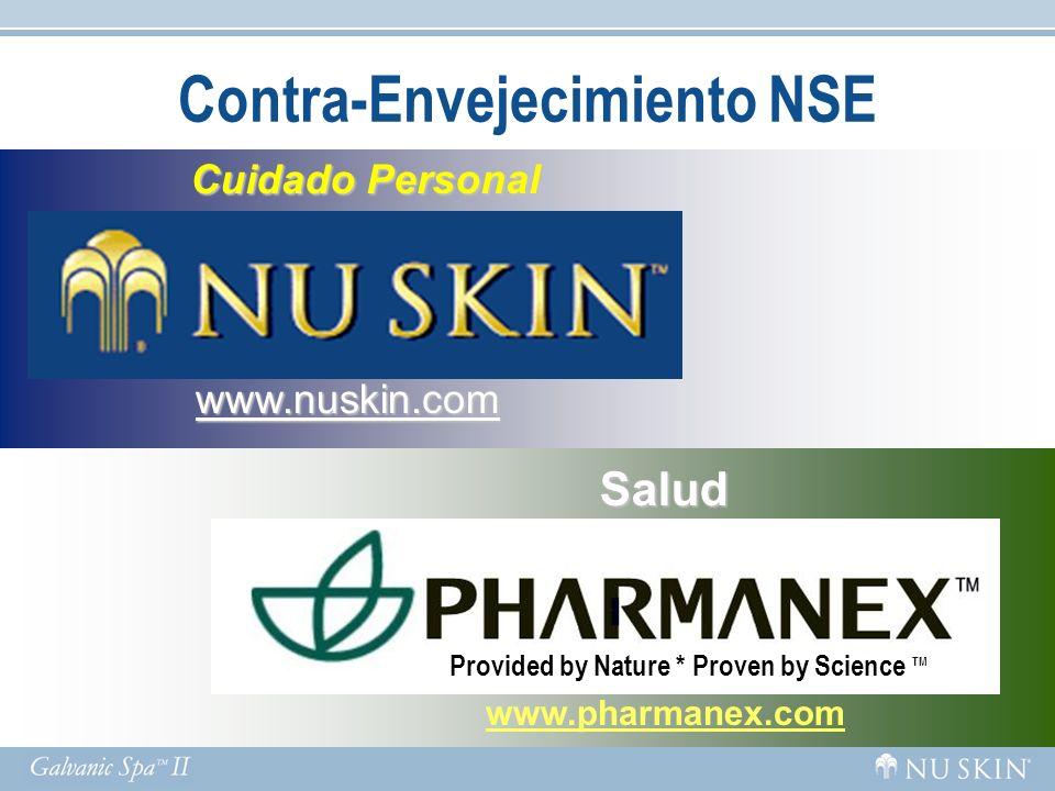 Cuidado Personal Cuidado Personal www.nuskin.com Contra-Envejecimiento NSE Salud www.pharmanex.com Provided by Nature * Proven by Science TM