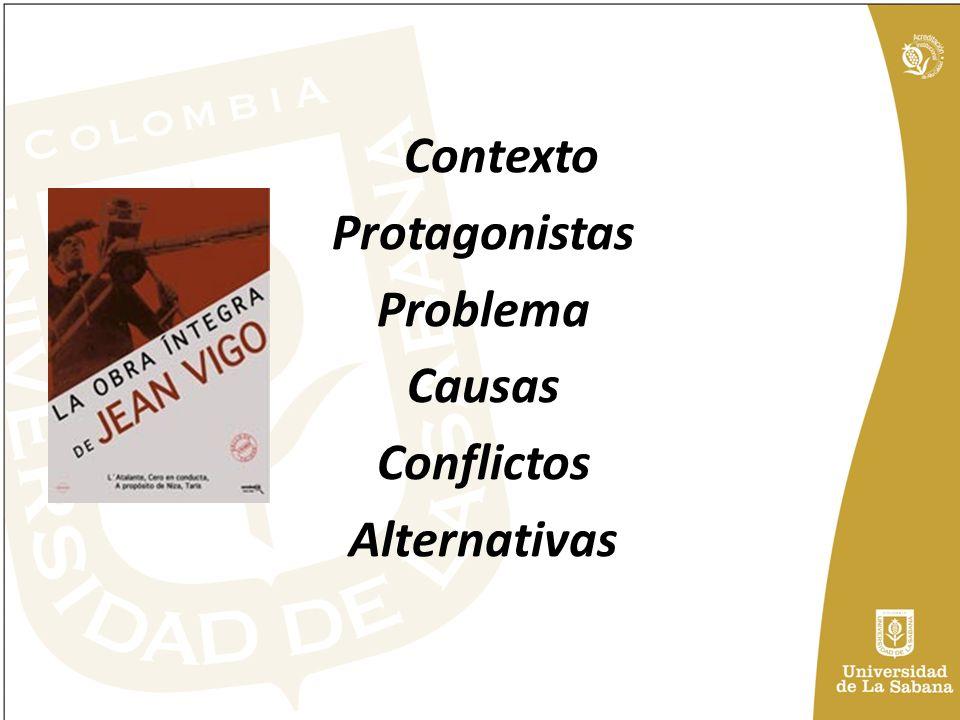 Contexto Protagonistas Problema Causas Conflictos Alternativas