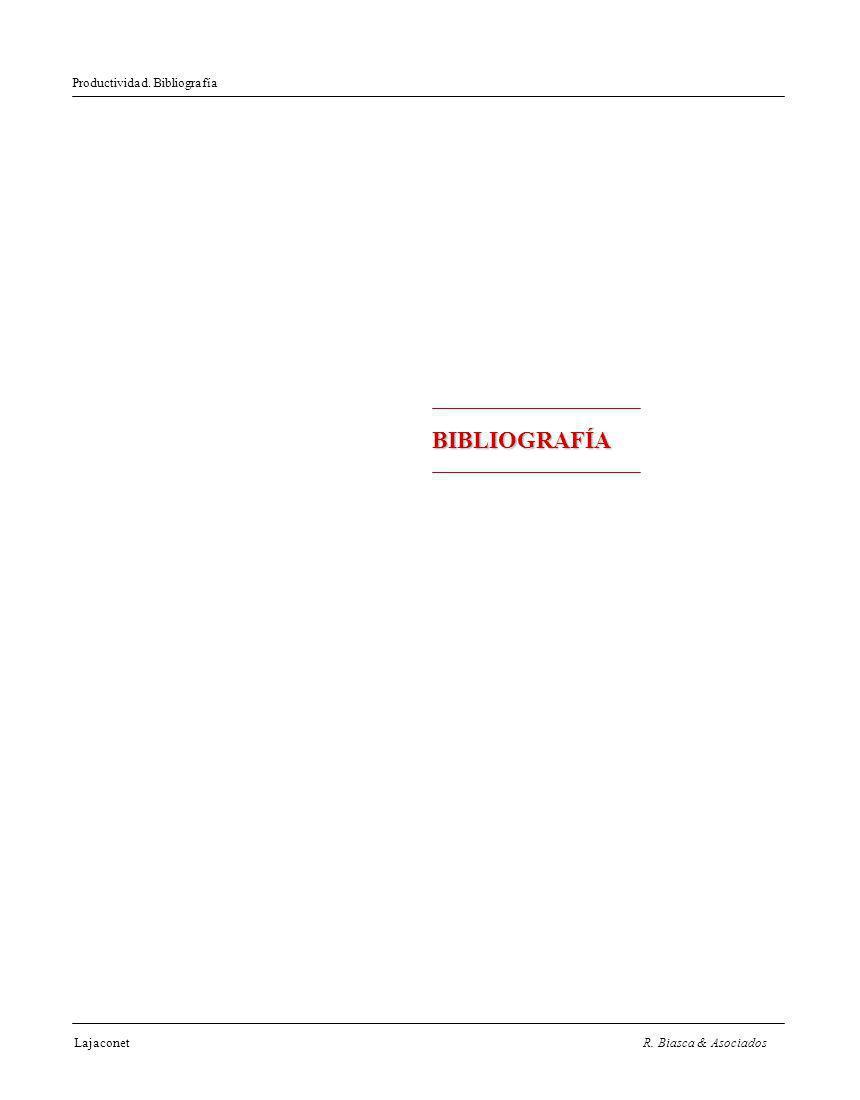 Productividad. Bibliografía LajaconetR. Biasca & Asociados BIBLIOGRAFÍA