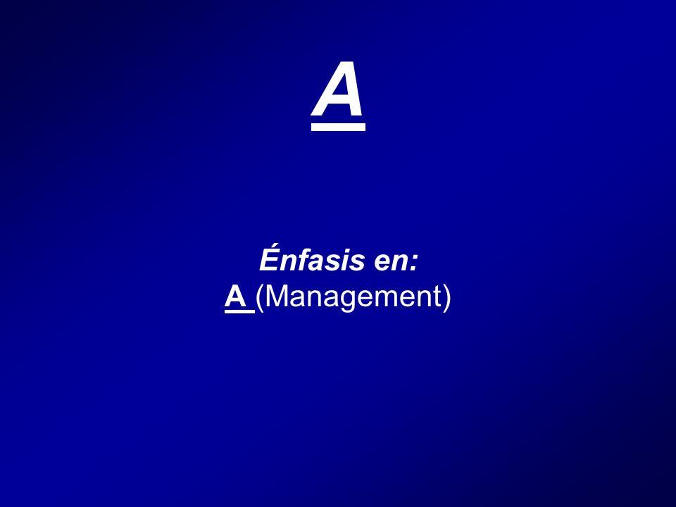 A Énfasis en: A (Management)