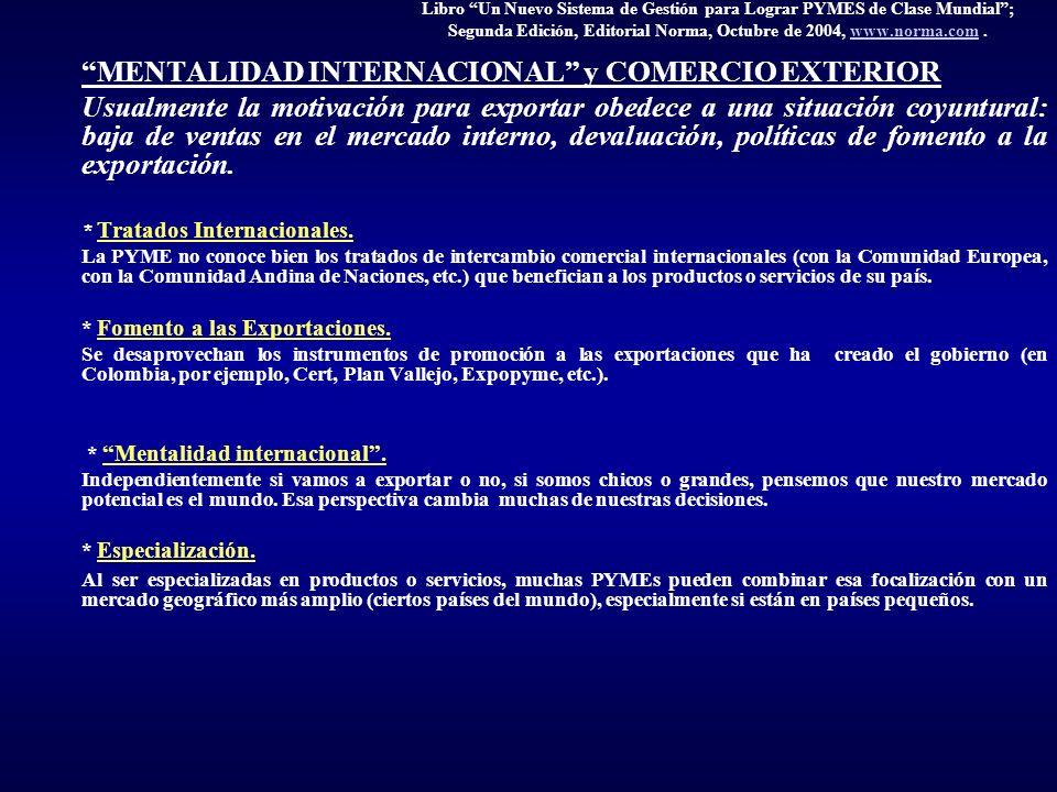 Libro Un Nuevo Sistema de Gestión para Lograr PYMES de Clase Mundial; Segunda Edición, Editorial Norma, Octubre de 2004, www.norma.com.www.norma.com M