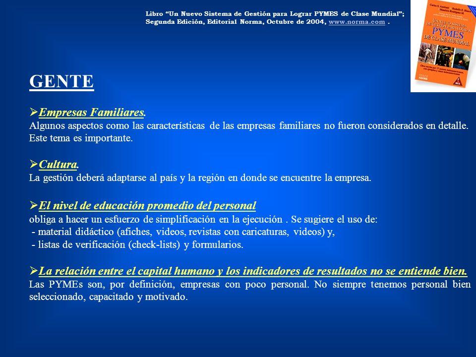 Libro Un Nuevo Sistema de Gestión para Lograr PYMES de Clase Mundial; Segunda Edición, Editorial Norma, Octubre de 2004, www.norma.com.www.norma.com G