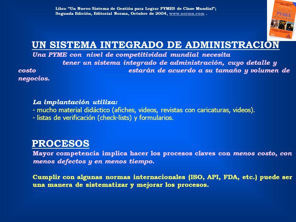 Libro Un Nuevo Sistema de Gestión para Lograr PYMES de Clase Mundial; Segunda Edición, Editorial Norma, Octubre de 2004, www.norma.com.www.norma.com U