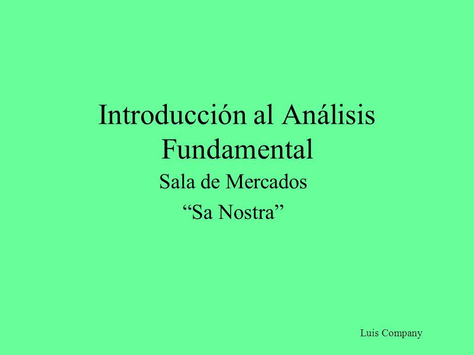 Introducción al Análisis Fundamental Sala de Mercados Sa Nostra Luis Company