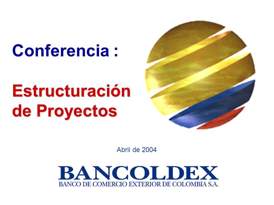 Abril de 2004 Conferencia : Estructuración de Proyectos