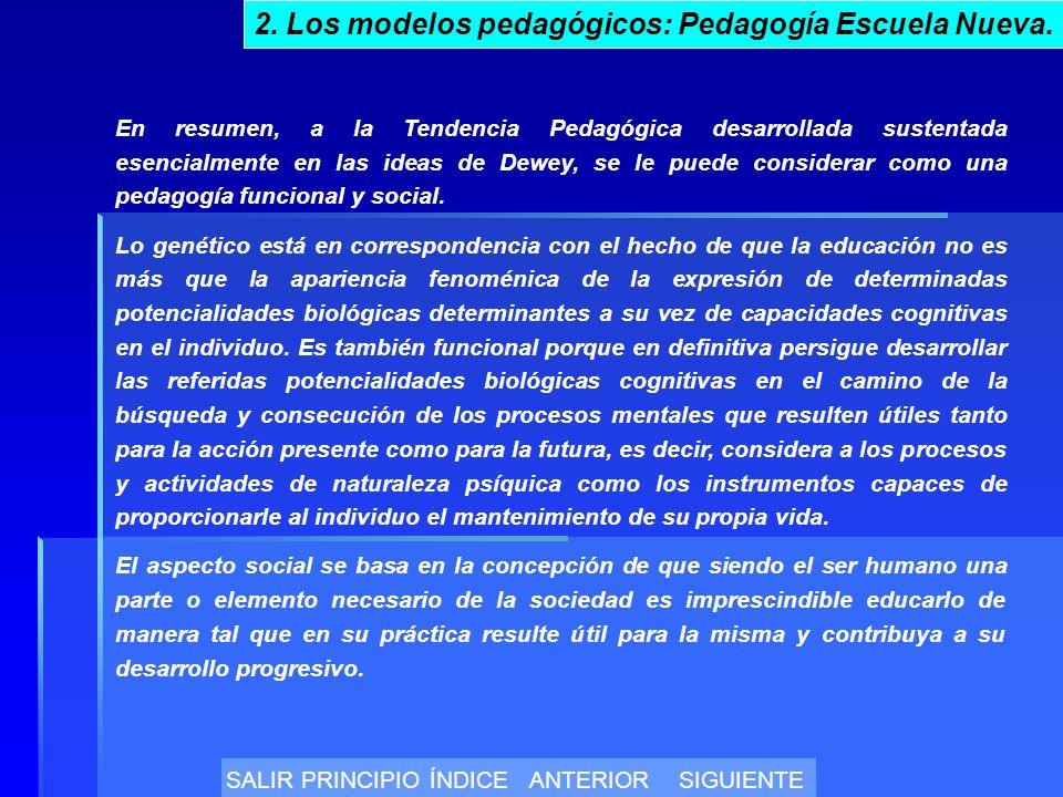 En resumen, a la Tendencia Pedagógica desarrollada sustentada esencialmente en las ideas de Dewey, se le puede considerar como una pedagogía funcional y social.