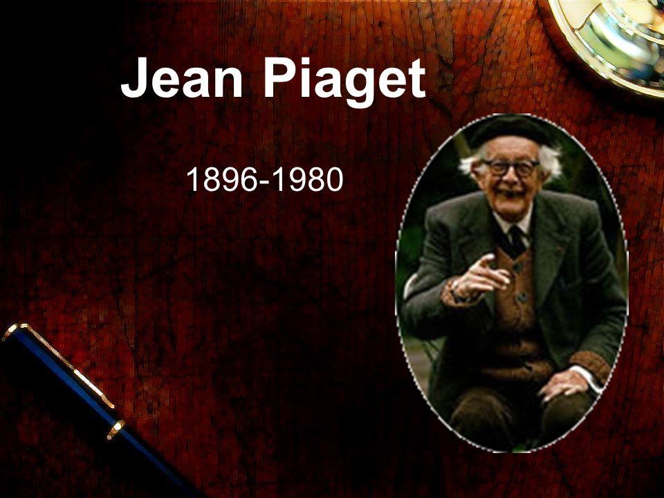 Jean Piaget Nació en Suiza Doctor en Ciencias Naturales Se interesó por la Biología, la Filosofía y la Psicología Sus estudios fueron inspirados por su trabajo en el Laboratorio Psicológico de Binet, fijándose principalmente en las respuestas incorrectas de los niños Rechazó las Pruebas estandarizadas Diferenció varios niveles de desarrollo