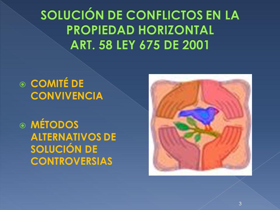 COMITÉ DE CONVIVENCIA MÉTODOS ALTERNATIVOS DE SOLUCIÓN DE CONTROVERSIAS 3