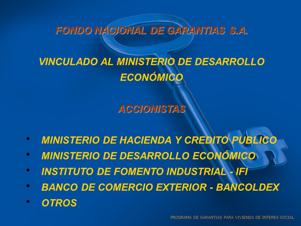 FONDO NACIONAL DE GARANTIAS S.A.
