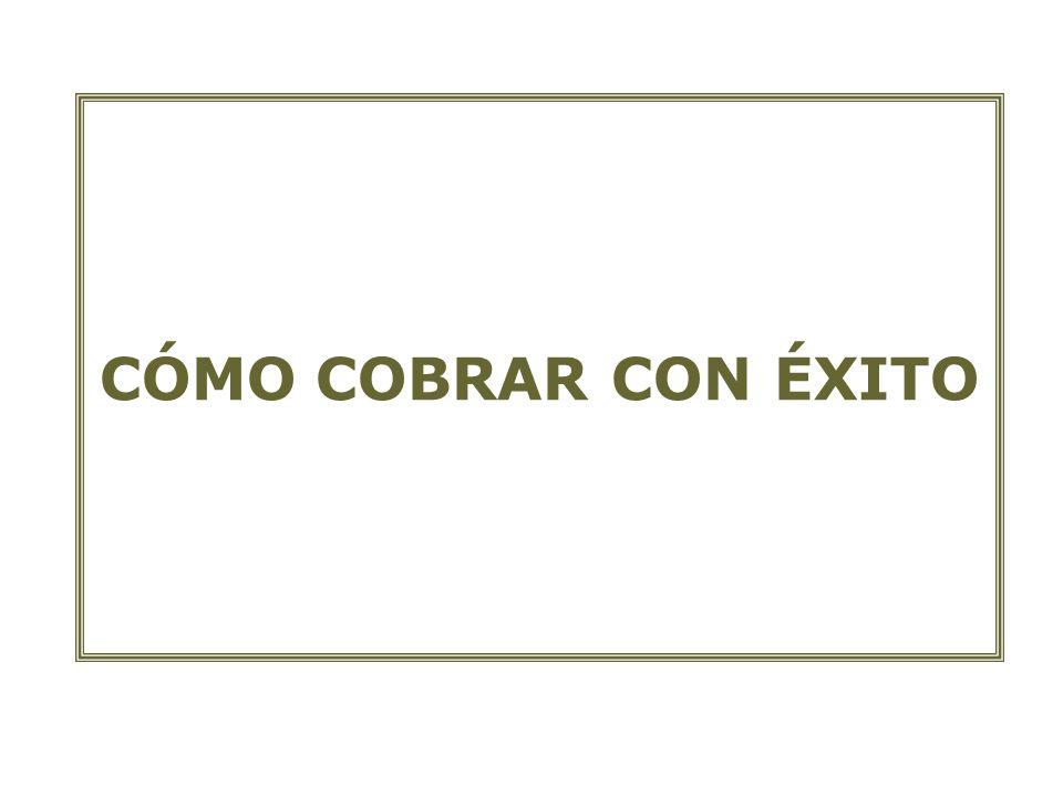 CÓMO COBRAR CON ÉXITO