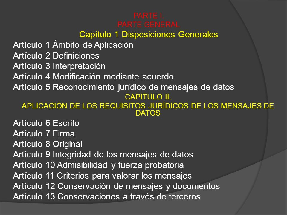 PARTE I. PARTE GENERAL Capítulo 1 Disposiciones Generales Artículo 1 Ámbito de Aplicación Artículo 2 Definiciones Artículo 3 Interpretación Artículo 4
