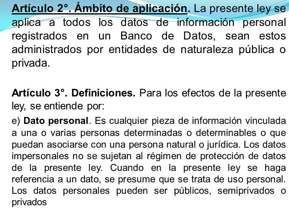Artículo 2°.Ámbito de aplicación.