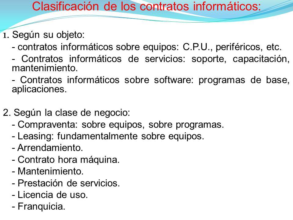 Clasificación de los contratos informáticos: 1.