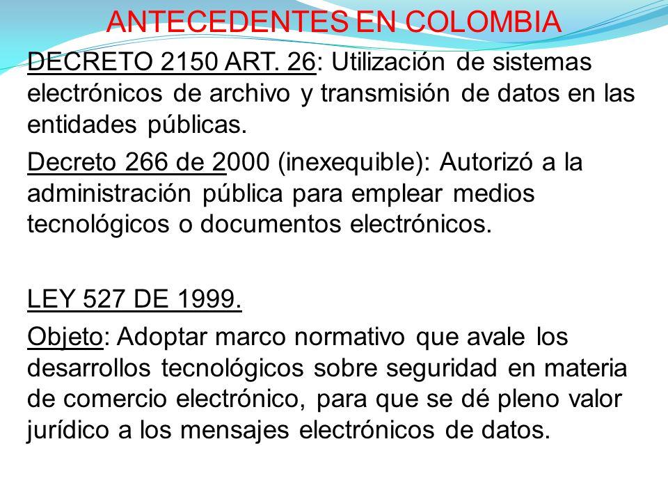 ANTECEDENTES EN COLOMBIA DECRETO 2150 ART.