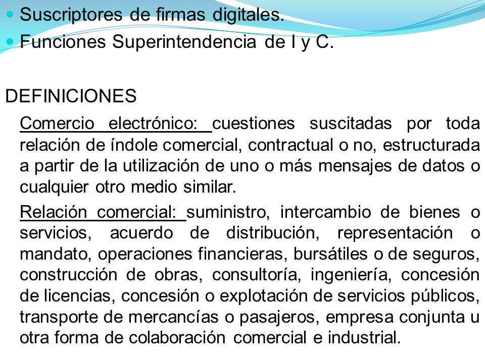 Suscriptores de firmas digitales.Funciones Superintendencia de I y C.