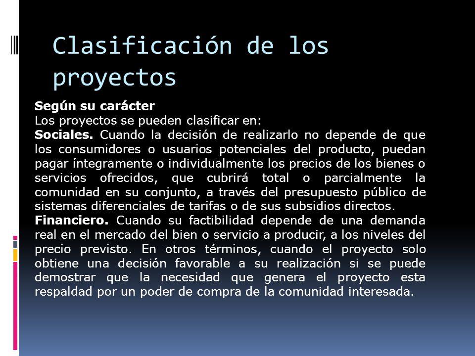 Según el sector de la economía al cual están dirigidos Los Proyectos pueden ser: 1.