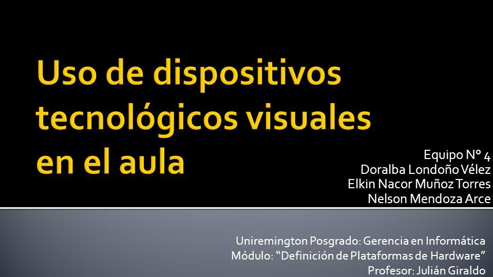 Equipo N° 4 Doralba Londoño Vélez Elkin Nacor Muñoz Torres Nelson Mendoza Arce Uniremington Posgrado: Gerencia en Informática Módulo: Definición de Pl