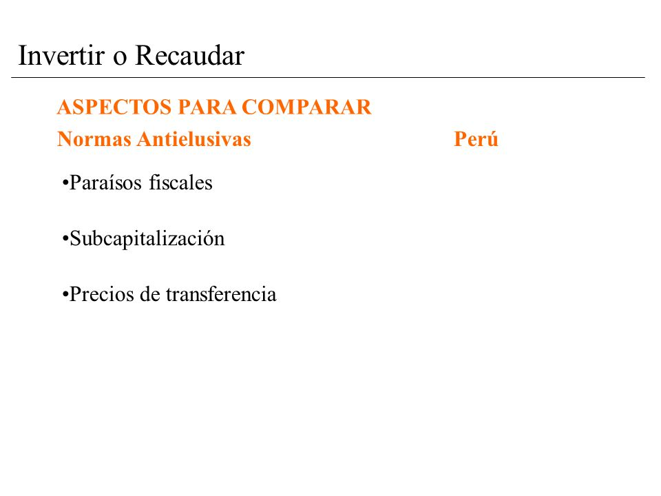 ASPECTOS PARA COMPARAR Marco Normativo GeneralChile No existe en Chile un marco normativo en materia de impuestos y en materia de inversión extranjera que sea especial para la industria minera.