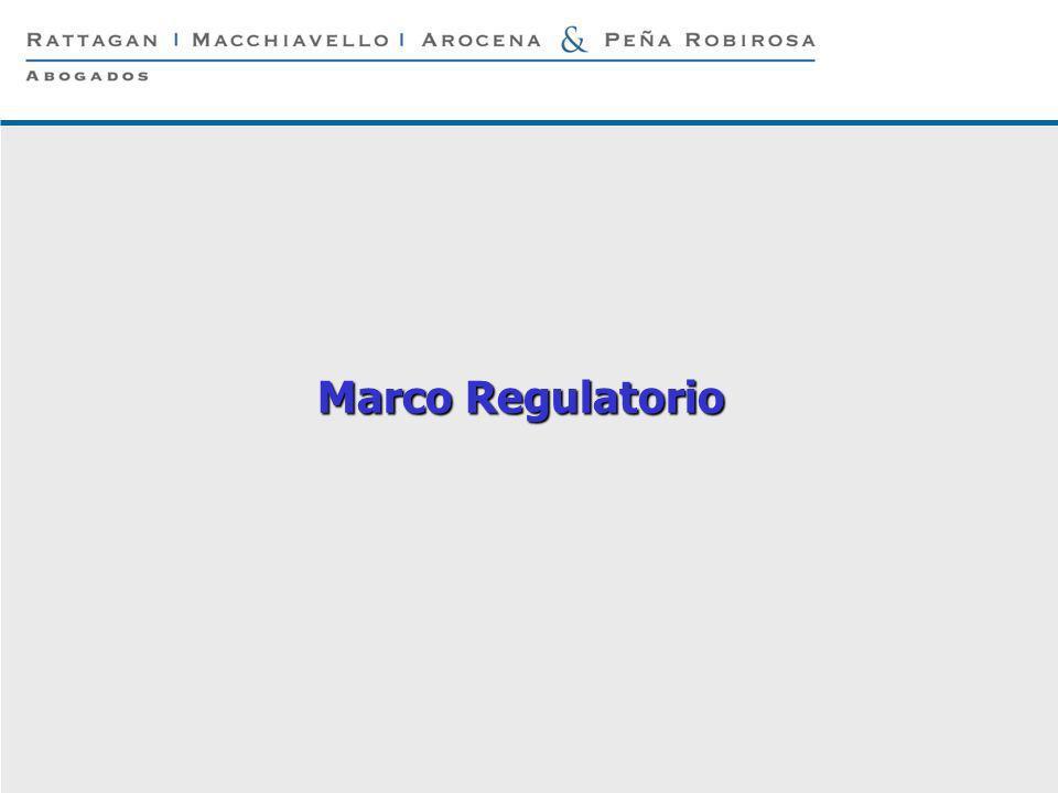 P 2 © Rattagan Macchiavello Arocena & Peña Robirosa, 2005 Marco Regulatorio