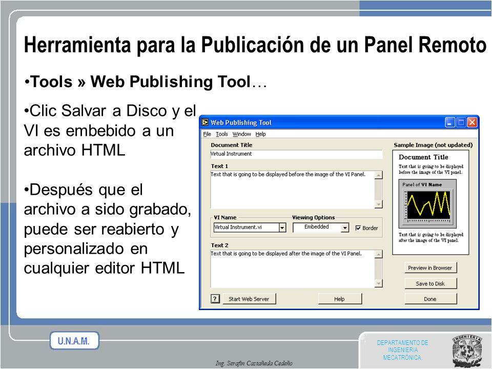 DEPARTAMENTO DE INGENIERIA MECATRÓNICA. Ing. Serafin Castañeda Cedeño Herramienta para la Publicación de un Panel Remoto Tools » Web Publishing Tool…