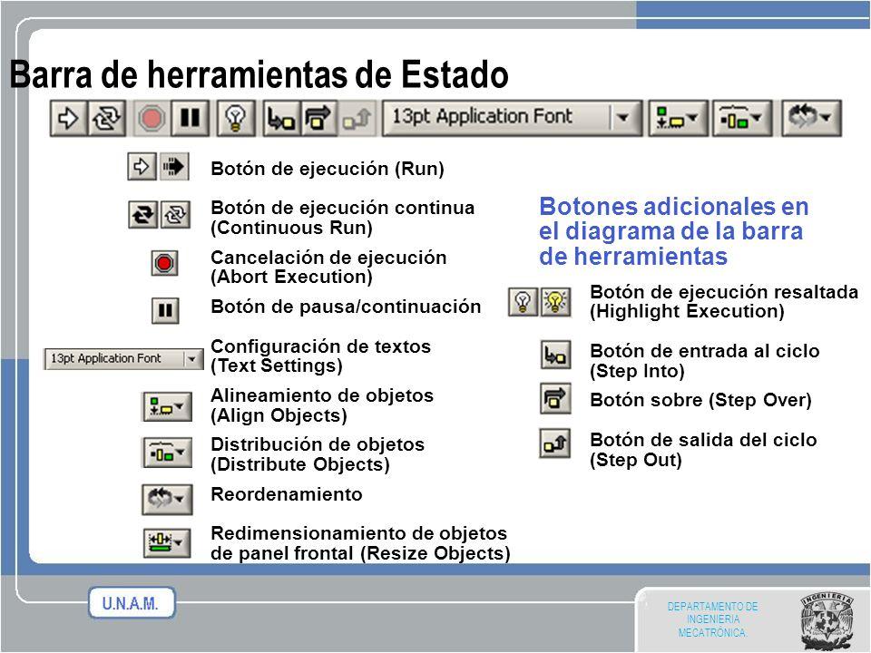 DEPARTAMENTO DE INGENIERIA MECATRÓNICA. Botón de ejecución (Run) Botón de ejecución continua (Continuous Run) Cancelación de ejecución (Abort Executio