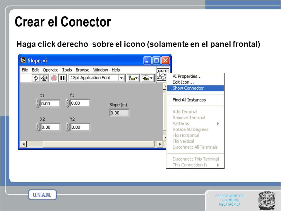 DEPARTAMENTO DE INGENIERIA MECATRÓNICA. Crear el Conector Haga click derecho sobre el icono (solamente en el panel frontal)