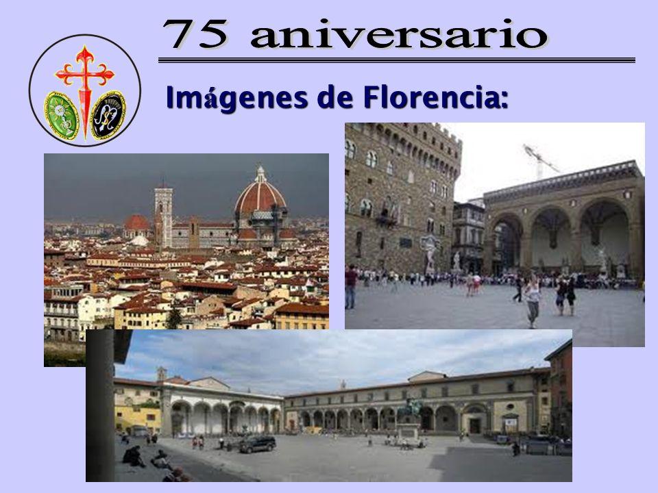 Im á genes de Florencia: