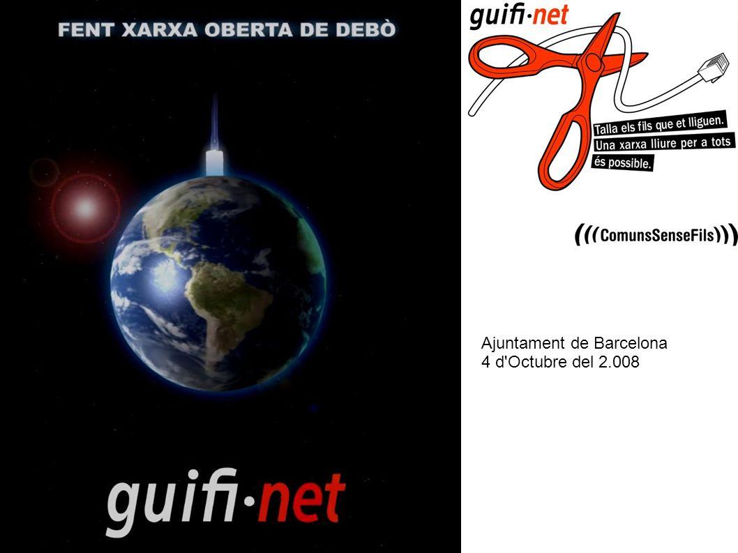 Ajuntament de Barcelona, 4 d Octubre del 2.008 Ajuntament de Barcelona 4 d Octubre del 2.008