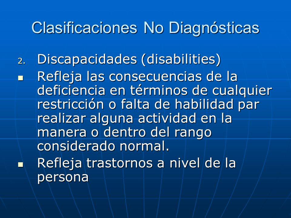 Clasificaciones No Diagnósticas 2.