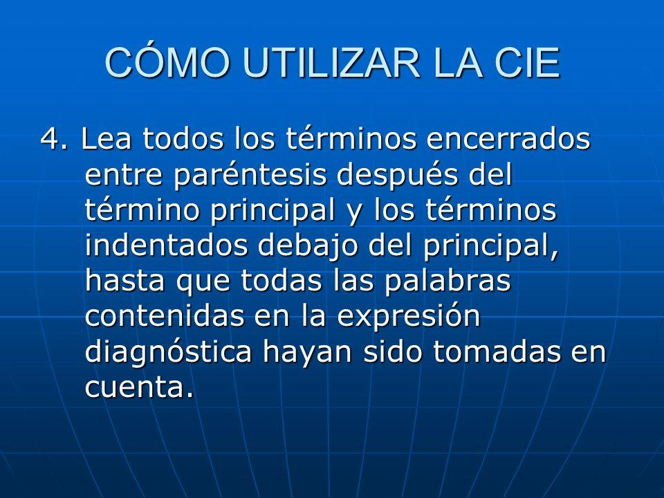 CÓMO UTILIZAR LA CIE 4.
