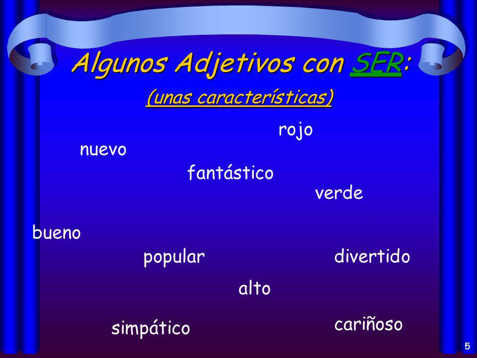 4 Los usos del verbo Ser: Origin of a person or thing (el origen) Identification (la identificación) Characteristics (las características) Telling time (la hora) and date (la fecha) Time and place of an event (un evento) With the preposition de (possession, material)